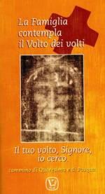 libro la famiglia contempla il volto dei volti, cammino di quaresima e pasqua