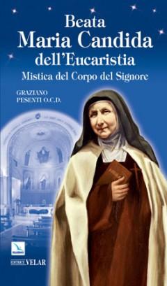 biografia maria candida dell'eucaristia di pesenti