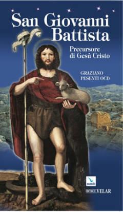 biografia san givanni battista di pesenti
