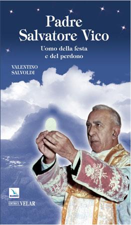 biografia padre salvatore vico di salvoldi