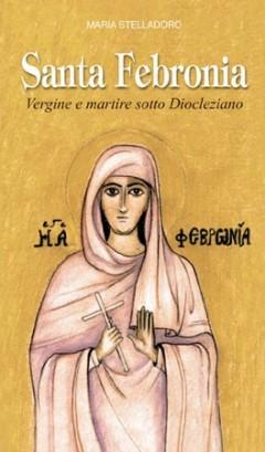 biografia santa febronia, maria stelladoro