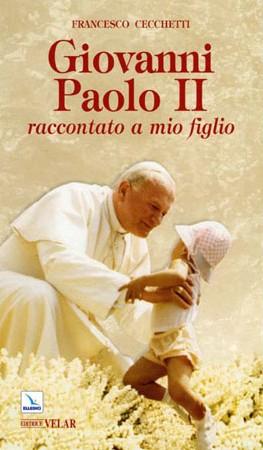 biografia giovanni paolo II francesco cecchetti