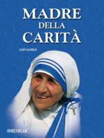 biografia madre teresa di calcutta