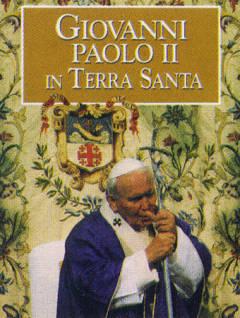 giovanni paolo II in terra santa
