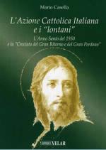 """L'Azione Cattolica Italiana e i """"lontani"""""""