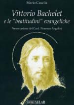 "Vittorio Bachelet e le ""beatitudini"" evangeliche"