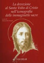 La devozione al Santo Volto di Cristo nell'iconografia delle immaginette sacre