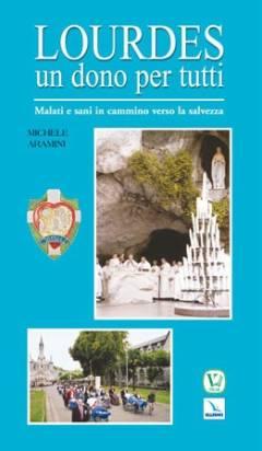 Lourdes guida pastorale malati
