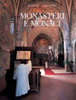 Monasteri e monaci