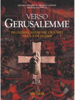 Pellegrini, Santuari, Crociati tra X e XV secolo