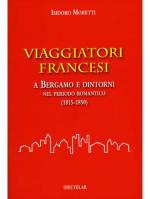 A Bergamo e dintorni nel periodo romantico