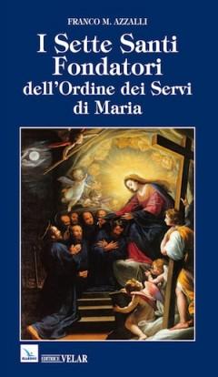 I Sette Santi Fondatori dell'Ordine dei Servi di Maria