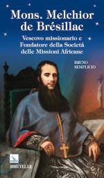 Mons. Melchior dé Brésillac