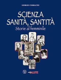 scienza, sanità,santità