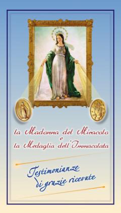 La Madonna del Miracolo e la Medaglia dell'Immacolata