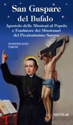 Apostolo delle Missioni al Popolo e Fondatore dei Missionari del Preziosissimo Sangue