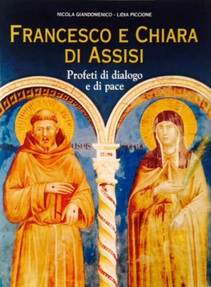 Francesco e Chiara di Assisi