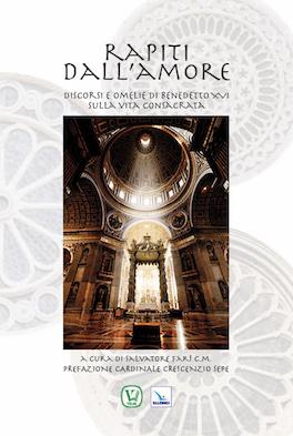 Discorsi e omelie di Benedetto XVI sulla vita consacrata