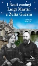 I Beati coniugi Luigi Martin e Zelia Guerin