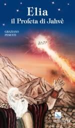Elia il Profeta di Jahvè