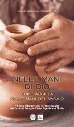 Nelle mani di Dio come argilla nelle mani del vasaio
