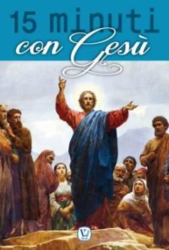 15 minuti con Gesù