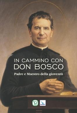In cammino con Don Bosco