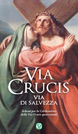 Via Crucis - Via di salvezza