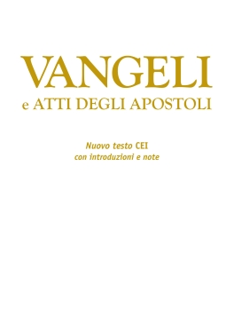 Vangeli e Atti degli Apostoli con note - copertina bianca