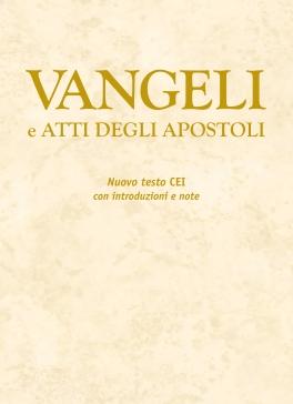 Vangeli e Atti degli Apostoli con note