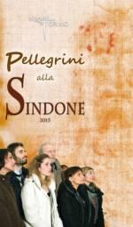 Pellegrini alla Sindone 2015