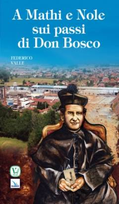 A Mathi e Nole sui passi di Don Bosco