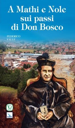 A Mathi e Nole sui passi di Don Bosco