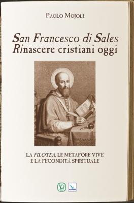 San Francesco di Sales-Rinascere cristiani oggi