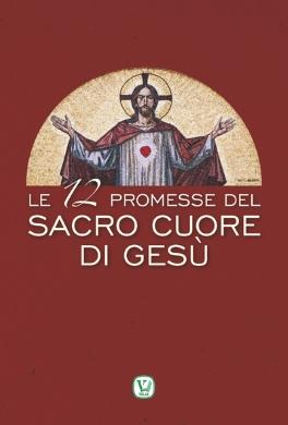 Le 12 promesse del Sacro Cuore di Gesù