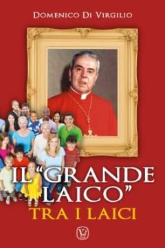 """Il """"grande laico"""" tra i laici"""
