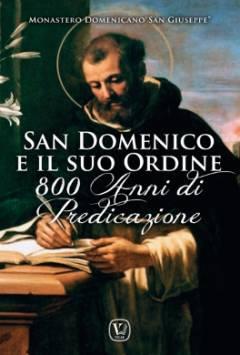 San Domenico e il suo Ordine