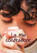 La mia confessione