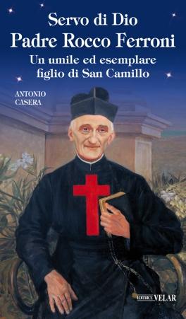 Un umile ed esemplare figlio di San Camillo
