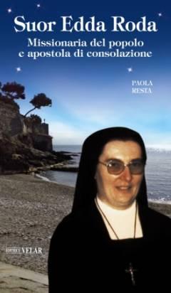 Missionaria del popolo e apostola di consolazione