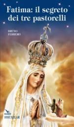 Fatima: il segreto dei tre pastorelli
