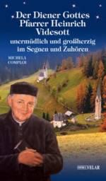 Der Diener Gottes Pfarrer Heinrich Videsott