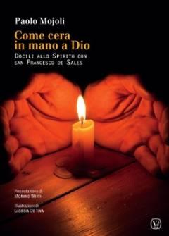 Docili allo Spirito con San Francesco di Sales