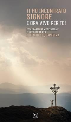 Itinerario di meditazione e preghiera per il tempo di Quaresima