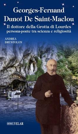 Il dottore della Grotta di Lourdes