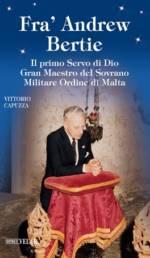 Il primo Servo di Dio Gran Maestro del Sovrano Militare Ordine di Malta