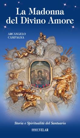 Storia e Spiritualità del Santuario