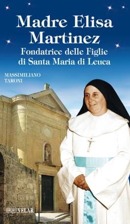 Fondatrice delle Figlie di Santa Maria di Leuca