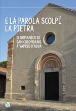 Il romanico di San Colombano a Vaprio d'Adda